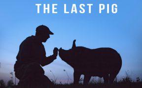 The Last Pig上映会 日本 渋谷